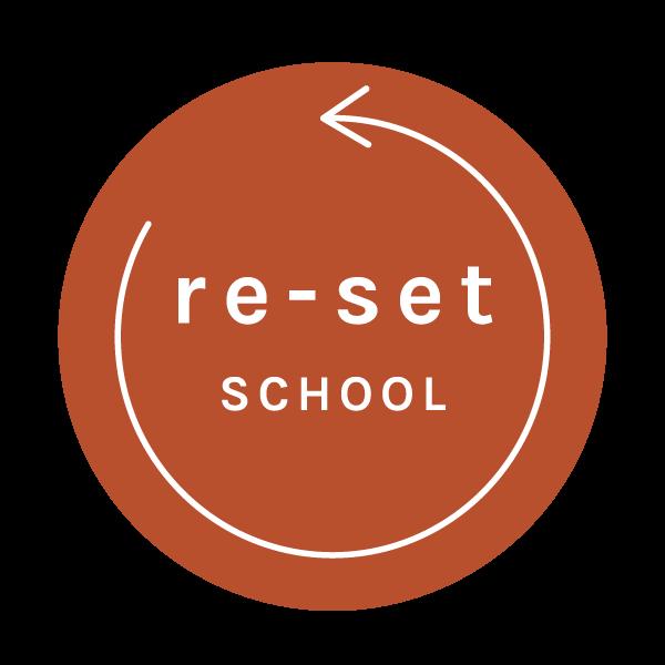 Re-Set School